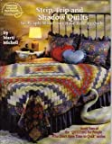 Strip, Trip, and Shadow Quilts for People Who Don't Have Time to Quilt, Marti Michell, 0881952842