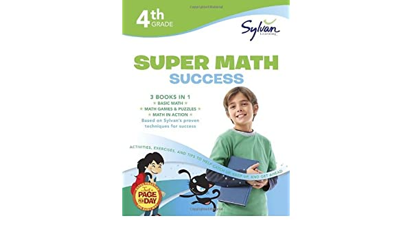 By Amy Kraft 4th Grade Super Math Success Sylvan Learning Math