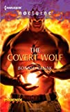 The Covert Wolf, Bonnie Vanak, 0373885512