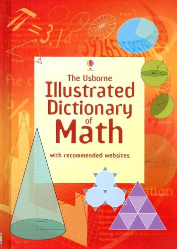 The Usborne Illustrated Dictonary of Math (Usborne Illustrated Dictionaries)
