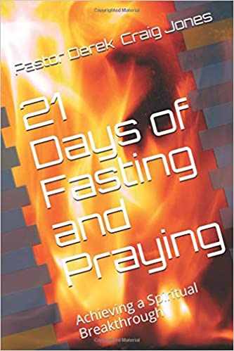 21 Days of Fasting and Praying: Achieving a Spiritual