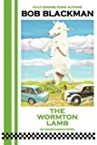 The Wormton Lamb, Bob Blackman, 0955592712