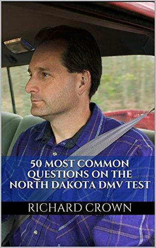 Pass Your North Dakota DMV Test Guaranteed! 50 Real Test Questions! North Dakota DMV Practice Test Questions