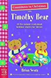 img - for Countdown to Christmas with Timothy Bear: 24 Five-minute Read-aloud Bedtime Stories for Advent book / textbook / text book