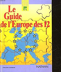Paperback Le Guide De Leurope Des 12 (French Edition) [French] Book