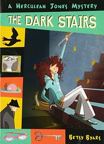 The Dark Stairs (Herculeah Jones Mystery) Dark Stairs