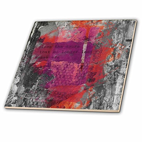 3dRose Andrea Haase Inspirational Typography - Modern Art With Quote Close The Door That No Longer Leads Somewhere - 6 Inch Glass Tile (ct_268341_6) by 3dRose