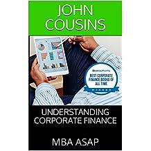 Understanding Corporate Finance: MBA ASAP