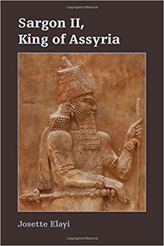 Sargon II, King of Assyria (Archaeology and Biblical Studies)