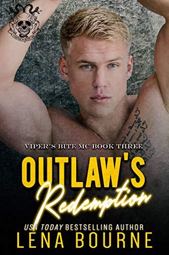 (Outlaw's Redemption (Viper's Bite MC, Book 3) (Viper's Bite MC))