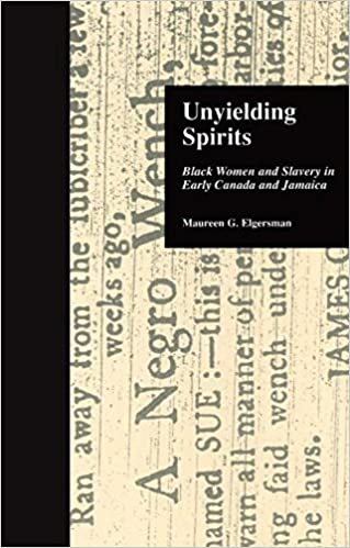 Book Unyielding Spirits: Black Women and Slavery in Early Canada and Jamaica