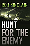 Hunt for the Enemy: A gripping international suspense thriller (The Enemy Series)