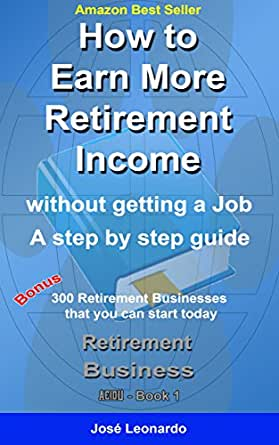 Amazon.com: How to Earn More Retirement Income: without ...