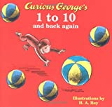 Curious George's 1 to 10 and Back Again, , 0618120742