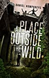 Free eBook - A Place Outside The Wild