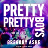 Pretty Pretty Boys: Hazard and Somerset Mystery Series, Book 1