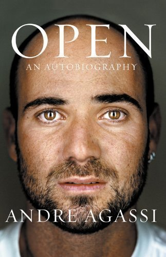 Open: An Autobiography by Agassi, Andre 1st (first) Edition (2009)