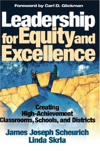 Leadership for Equity and Excellence: Creating...