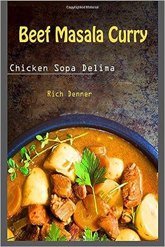 Beef Masala Curry: Chicken Sopa Delima
