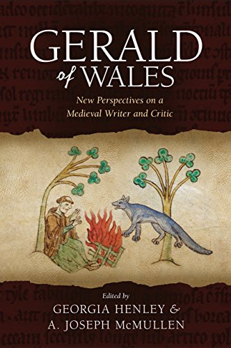 Gerald of Wales: New Perspectives on a Medieval Writer and Critic by University of Wales Press