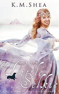The Little Selkie by K. M. Shea ebook deal