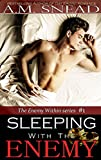 Sleeping With The Enemy (The Enemy Within series #1)