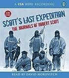 Scott's Last Expedition: The Journals of Robert Scott (CSA Word Recording)