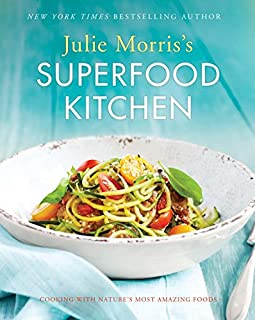 product image for Julie Morris's Superfood Kitchen: Cooking with Nature's Most Amazing Foods (Julie Morris's Superfoods)