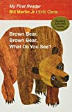 Brown Bear, Brown Bear, What Do You See? My First