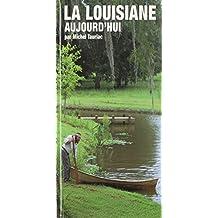 Louisiane Aujourd'hui, La