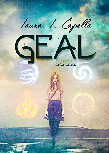 Geal (Geals nº 1) (Spanish Edition) by [Capella, Laura L