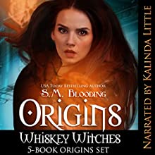 Whiskey Witches Series: Books 0-4: Whiskey Witches Series Boxset, Book 1 Audiobook by S.M. Blooding Narrated by Kalinda Little