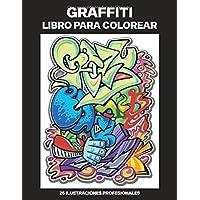 Graffiti Libro para Colorear: Libro para Colorear