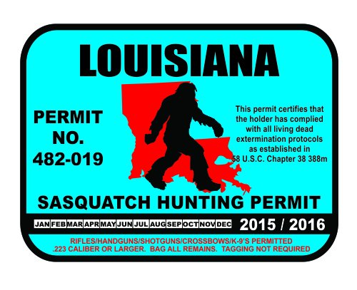 Louisiana bigfoot hunting permits bigfoot gifts toys for Fishing license in louisiana