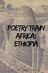 Poetry Train Africa: Ethiopia 4: Zimbabwe (The Key of Life, Birds of God,) Paperback