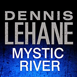 Mystic River Audiobook