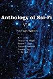 Anthology of Sci-Fi V18, the Pulp Writers, Edmond Hamilton and Francis Flagg, 1483702197