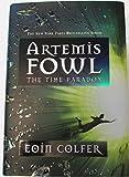 The Time Paradox (Artemis Fowl Series #6, Book 6)