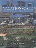 Vocationscape : Designing Tourist Regions, Gunn, Clare A., 0442226799