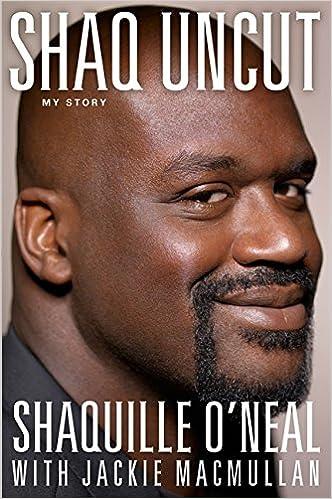 6d6532dc623 Amazon.com  Shaq Uncut  My Story (9781455504411)  Shaquille O Neal ...