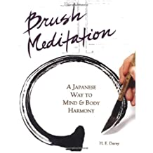 Brush Meditation: A Japanese Way to Mind & Body Harmony