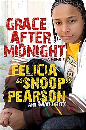 Grace After Midnight A Memoir Felicia Pearson David Ritz