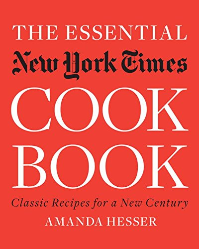 The Essential New York Times Cookbook: Classic Recipes for a New Century (Essential New York Times Cookbook compare prices)