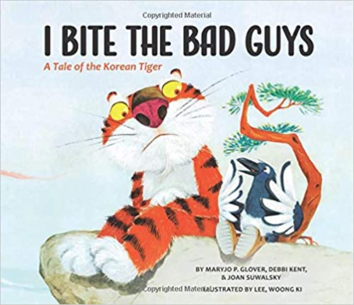 I Bite the Bad Guys A Tale of the Korean Tiger