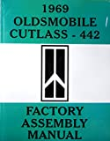 A MUST FOR OWNERS, MECHANICS & RESTORERS - THE 1969 OLDSMOBILE CUTLASS & 442 FACTORY ASSEMBLY INSTRUCTION MANUAL - OLDS 69