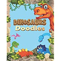 """Dinosaurs Sketch Book For Kids: Practice How To Draw Workbook, with 120 Large Blank Pages of 8.5""""x11"""" Blank Paper for…"""