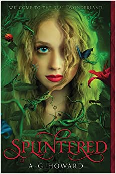 Splintered by A.G Howard review