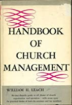 Handbook of Church Management by William H.…