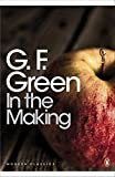Modern Classics in the Making (Penguin Modern Classics) by  G F Green in stock, buy online here