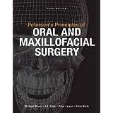 Peterson's Principles of Oral and Maxillofacial Surgery [Hardcover]